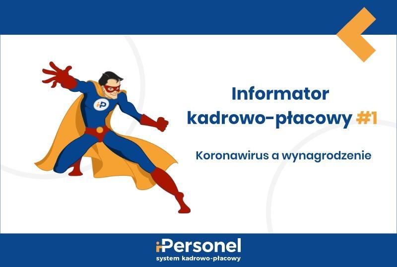 Informator kadrowo-płacowy #1: Koronawirus awynagrodzenie
