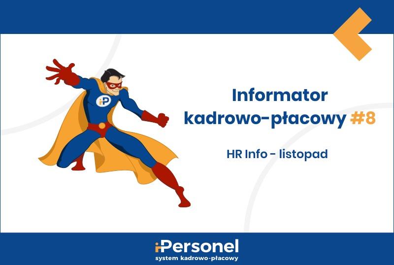 Informator kadrowo-płacowy #8: HR Info  – listopad
