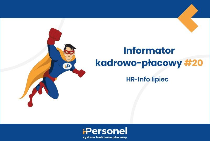 Informator kadrowo-płacowy #20: HR-Info lipiec